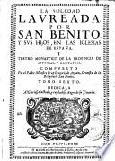 La Soledad laureada por San Benito y sus hijos en las iglesias de España y teatro monastico de la prouincia cartaginense, 7