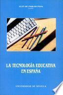 La tecnologia educativa en España