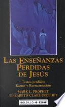 Las Ensenanzas Perdidas de Jesus