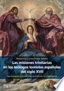 Las misiones trinitarias en los teólogos tomistas españoles del siglo XVII