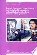 Las prácticas óptimas en los sistemas de trabajo flexible y sus efectos en la calidad de la vida laboral en las industrias químicas. Informe TMWFCI/2003
