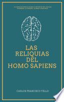 Las Reliquias del Homo Sapiens