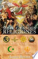 LAS SIETE GRANDES RELIGIONES