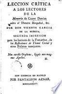 Leccion crítica á los Lectores de la Memoria de Còsme Damian (Juan Pablo Forner) sobre el Theatro Hespañol, _
