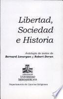Libertad, sociedad e historia