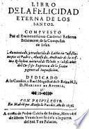 Libro de la felicidad eterna de los Santos (etc.)
