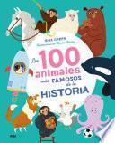 Los 100 animales más famosos de la historia