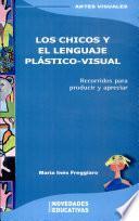 Los chicos y el lenguaje plástico-visual