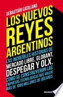 Los nuevos reyes argentinos