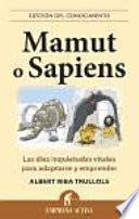 Mamut o sapiens / Mammoth or Sapiens