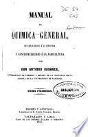 Manual de química general con aplicaciones a la industria y con especialidad a la agricultura