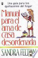 Manual del Ama de Casa Desordenada
