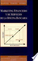 Marketing Financiero y de Servicios de la Oficina Bancaria