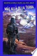 Más allá de la Tierra: Vivir en otro planeta (After Earth: Living on a Different Planet)