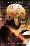 Más allá de las sombras (El Ángel de la Noche 3)