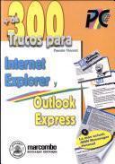 Más de 300 Trucos para Internet Explorer