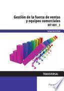MF1001_3 - Gestión de la fuerza de ventas y equipos comerciales