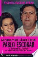 Mi vida y mi cárcel con Pablo Escobar