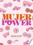 Mujer power empoderate de ti - Belén Soto Infante