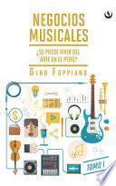 Negocios musicales (Tomo I)