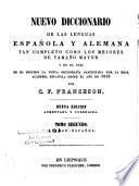 Neues Spanisch-Deusches und Deusche-Spanisches Wörterbuch