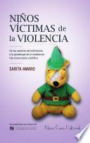Niños víctimas de la violencia