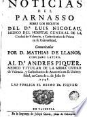Noticias del Parnasso sobre los escritos del Dr. Luis Nicolau ... communicadas por D. Mathias de Llanos cirujano latino al Dr. Andrés Piquer en carta de 2 de Julio de 1748