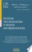 Nuevas tecnologías y nueva antropología