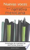 Nuevas voces de la narrativa mexicana