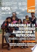 Panorama de la seguridad alimentaria y nutricional en América Latina y el Caribe 2020