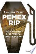PEMEX RIP