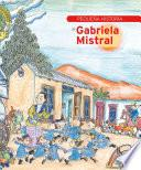 Pequeña historia de Gabriela Mistral