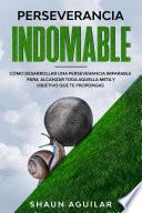 Perseverancia Indomable