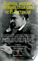 Política, historia y verdad en la obra de F. Nietzsche
