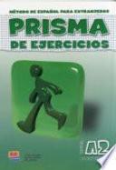 Prisma Continua Nivel A2 / Prisma Continue A2 Level