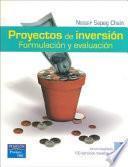 Proyectos de inversión : formulación y evaluación