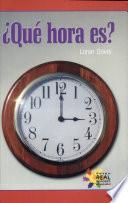 ¿Qué hora es? (What Time Is It?)