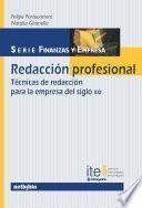 Redacción Profesional. Técnicas de redacción para la empresa del siglo XXI