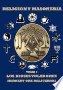RELIGION Y MASONERIA TOMO I