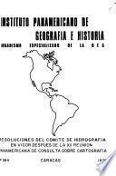 Resoluciones del Comité de Hidrografía en vigor despues de la XII Reunión Panamericana de Consulta sobre Cartografía