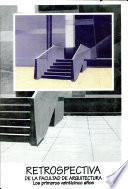 Retrospectiva de la Facultad de Arquitectura
