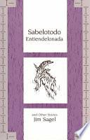 Sabelotodo Entiendelonada and Other Stories