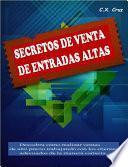 SECRETOS DE VENTA DE ENTRADAS ALTAS