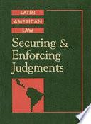 Securing and Enforcing Judgments in Latin America