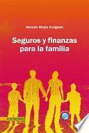 Seguros y finanzas para la familia