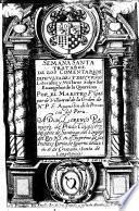 Semana Santa, Tratados. De los comentarios, dificultades y discursos literales y misticos sobre los euangelios de la Quaresma