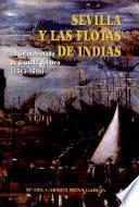 Sevilla y las Flotas de Indias