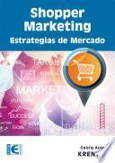 Shopper Marketing Estrategias de Mercado