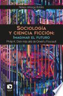 Sociología y ciencia ficción: Imaginar el futuro