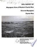 Soil Survey of Mayaguez Area of Western Puerto Rico (Area de Mayagüez Puerto Rico)